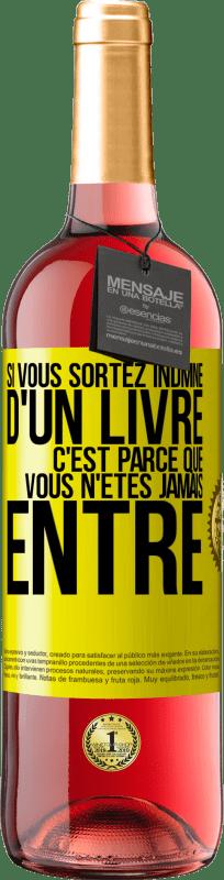 24,95 € Envoi gratuit   Vin rosé Édition ROSÉ Si vous laissez un livre indemne, vous n'êtes jamais entré Étiquette Jaune. Étiquette personnalisable Vin jeune Récolte 2020 Tempranillo