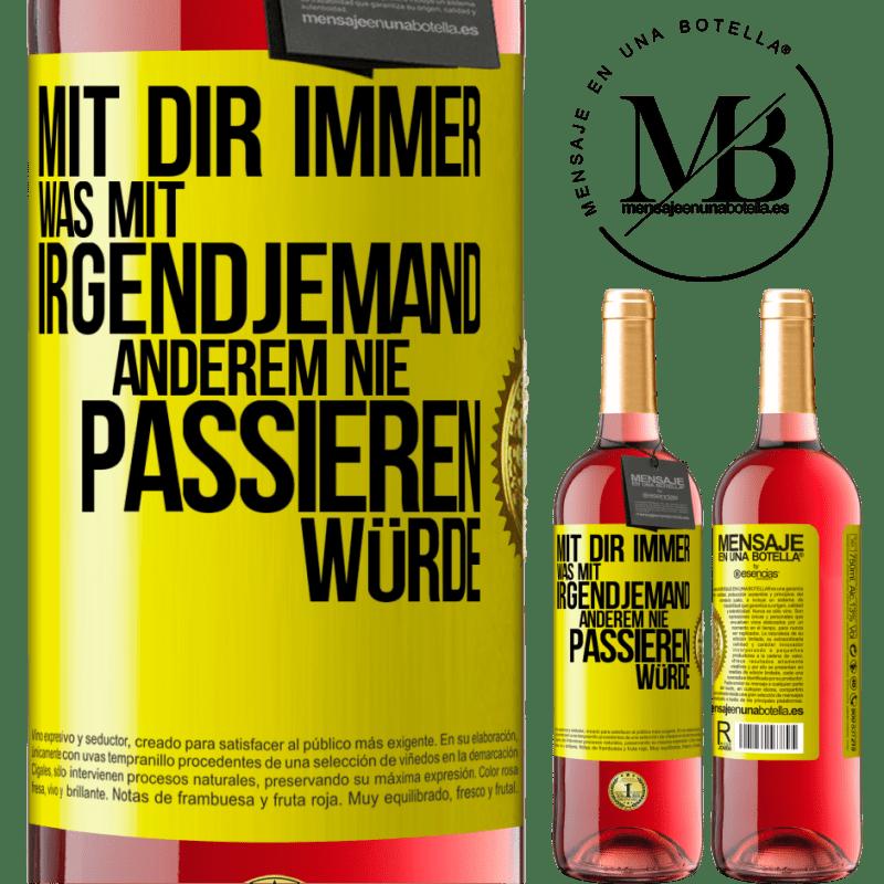 24,95 € Kostenloser Versand | Roséwein ROSÉ Ausgabe Mit dir immer was mit irgendjemandem Gelbes Etikett. Anpassbares Etikett Junger Wein Ernte 2020 Tempranillo
