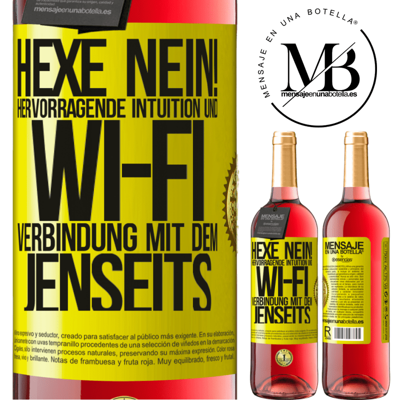 24,95 € Kostenloser Versand   Roséwein ROSÉ Ausgabe hexe nein! Hervorragende Intuition und Wi-Fi-Verbindung mit dem Jenseits Gelbes Etikett. Anpassbares Etikett Junger Wein Ernte 2020 Tempranillo