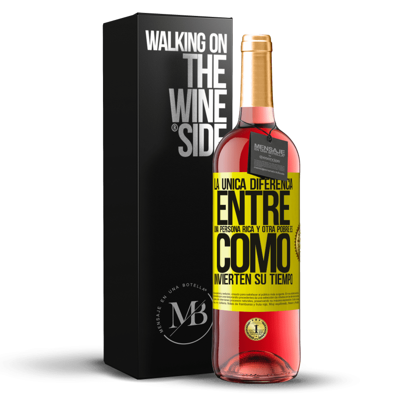 24,95 € Envoi gratuit | Vin rosé Édition ROSÉ La seule différence entre un riche et un pauvre est la façon dont ils passent leur temps Étiquette Jaune. Étiquette personnalisable Vin jeune Récolte 2020 Tempranillo