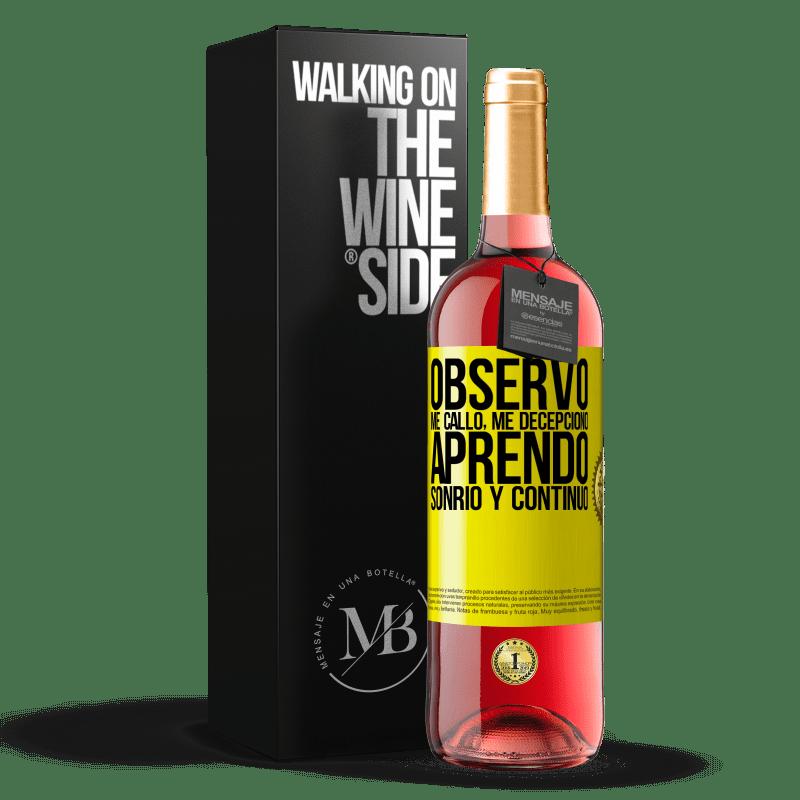 24,95 € Envoi gratuit   Vin rosé Édition ROSÉ Je regarde, je me tais, je suis déçu, j'apprends, je souris et je continue Étiquette Jaune. Étiquette personnalisable Vin jeune Récolte 2020 Tempranillo