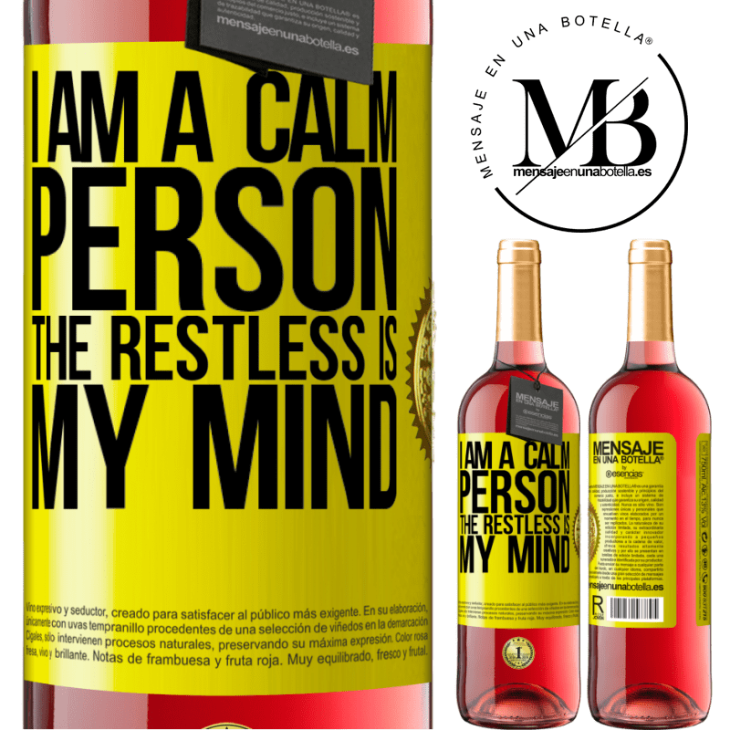 24,95 € Free Shipping   Rosé Wine ROSÉ Edition I am a calm person, the restless is my mind Yellow Label. Customizable label Young wine Harvest 2020 Tempranillo