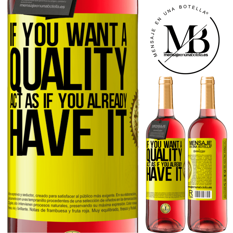 24,95 € Free Shipping | Rosé Wine ROSÉ Edition If you want a quality, act as if you already had it Yellow Label. Customizable label Young wine Harvest 2020 Tempranillo