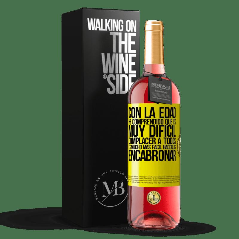 24,95 € Envoi gratuit | Vin rosé Édition ROSÉ Avec l'âge, j'ai compris qu'il est très difficile de plaire à tout le monde. Il est beaucoup plus facile de les faire chier Étiquette Jaune. Étiquette personnalisable Vin jeune Récolte 2020 Tempranillo