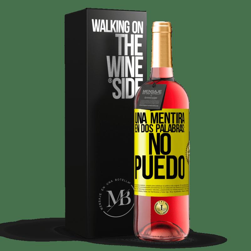 24,95 € Envoi gratuit | Vin rosé Édition ROSÉ Un mensonge en deux mots: je ne peux pas Étiquette Jaune. Étiquette personnalisable Vin jeune Récolte 2020 Tempranillo