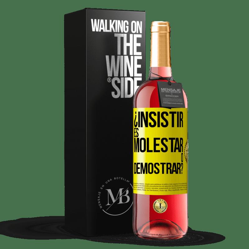 24,95 € Envoi gratuit | Vin rosé Édition ROSÉ insister, c'est ennuyer ou manifester? Étiquette Jaune. Étiquette personnalisable Vin jeune Récolte 2020 Tempranillo