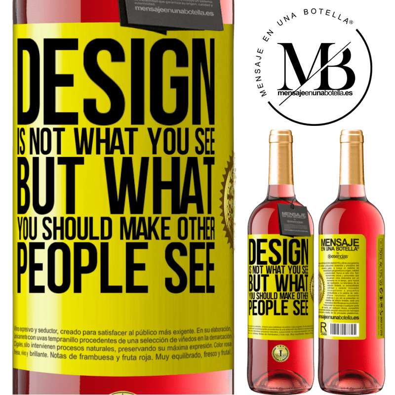 24,95 € Free Shipping   Rosé Wine ROSÉ Edition Design is not what you see, but what you should make other people see Yellow Label. Customizable label Young wine Harvest 2020 Tempranillo