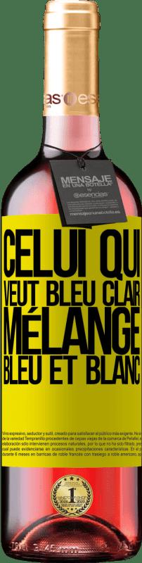 24,95 € Envoi gratuit | Vin rosé Édition ROSÉ Celui qui veut bleu clair, mélange bleu et blanc Étiquette Jaune. Étiquette personnalisable Vin jeune Récolte 2020 Tempranillo