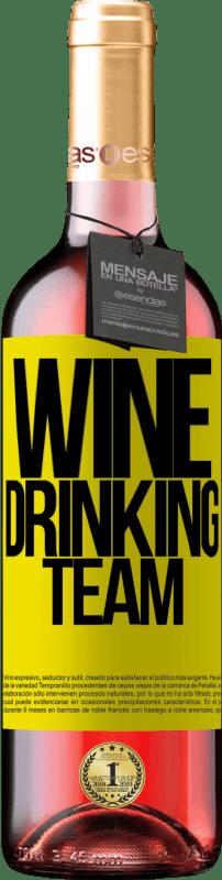 24,95 € Envoi gratuit | Vin rosé Édition ROSÉ Wine drinking team Étiquette Jaune. Étiquette personnalisable Vin jeune Récolte 2020 Tempranillo