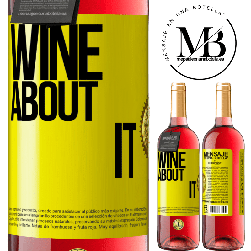 24,95 € Free Shipping   Rosé Wine ROSÉ Edition Wine about it Yellow Label. Customizable label Young wine Harvest 2020 Tempranillo