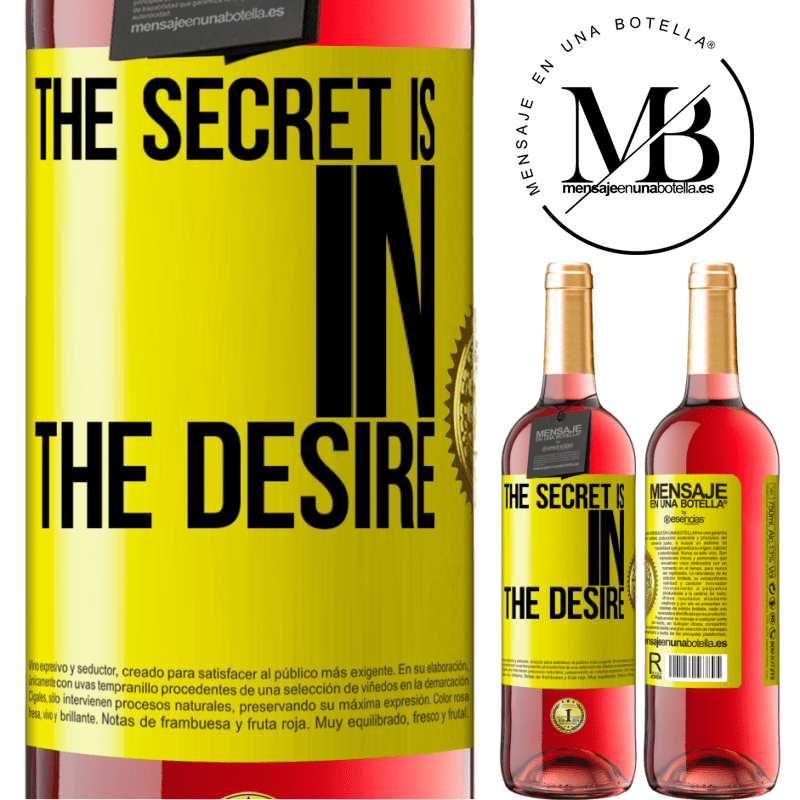 24,95 € Free Shipping   Rosé Wine ROSÉ Edition The secret is in the desire Yellow Label. Customizable label Young wine Harvest 2020 Tempranillo