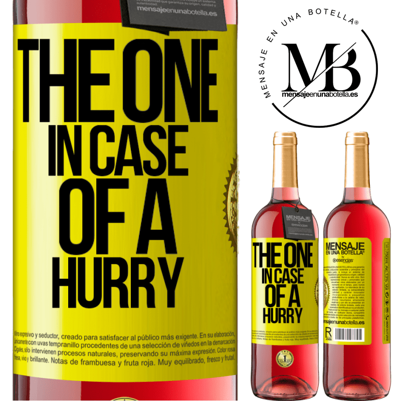 24,95 € Free Shipping | Rosé Wine ROSÉ Edition The one in case of a hurry Yellow Label. Customizable label Young wine Harvest 2020 Tempranillo