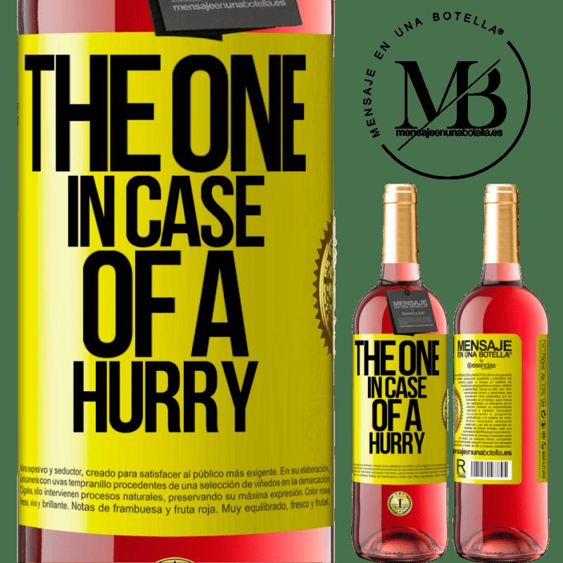 24,95 € Kostenloser Versand   Roséwein ROSÉ Ausgabe The one in case of a hurry Gelbes Etikett. Anpassbares Etikett Junger Wein Ernte 2020 Tempranillo