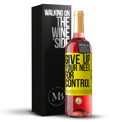 «Give up your need for control» Édition ROSÉ