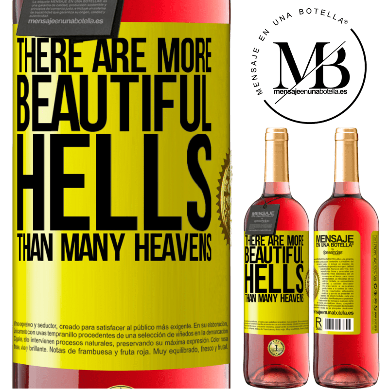 24,95 € Free Shipping | Rosé Wine ROSÉ Edition There are more beautiful hells than many heavens Yellow Label. Customizable label Young wine Harvest 2020 Tempranillo