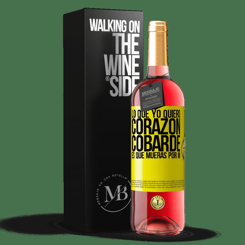 24,95 € Envoi gratuit | Vin rosé Édition ROSÉ Ce que je veux, lâche cœur, c'est que tu meurs pour moi Étiquette Jaune. Étiquette personnalisable Vin jeune Récolte 2020 Tempranillo