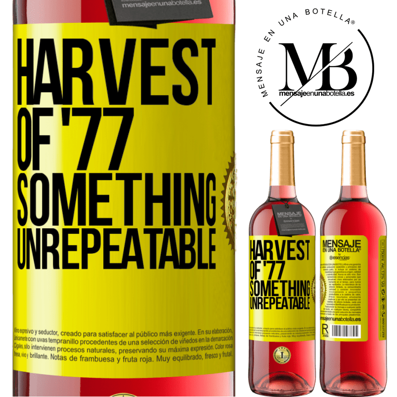 24,95 € Free Shipping   Rosé Wine ROSÉ Edition Harvest of '77, something unrepeatable Yellow Label. Customizable label Young wine Harvest 2020 Tempranillo