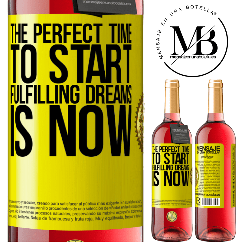 24,95 € Free Shipping | Rosé Wine ROSÉ Edition The perfect time to start fulfilling dreams is now Yellow Label. Customizable label Young wine Harvest 2020 Tempranillo