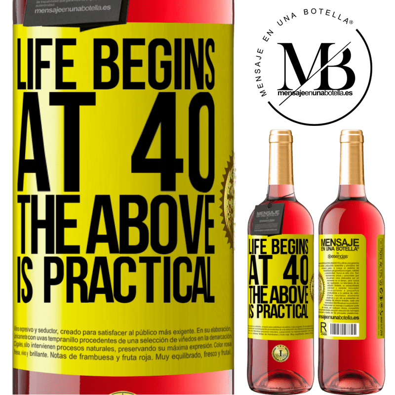 24,95 € Free Shipping | Rosé Wine ROSÉ Edition Life begins at 40. The above is practical Yellow Label. Customizable label Young wine Harvest 2020 Tempranillo