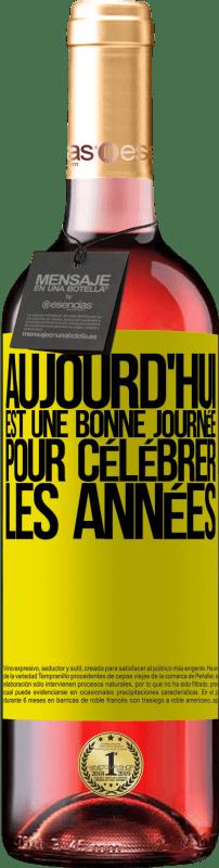 24,95 € Envoi gratuit | Vin rosé Édition ROSÉ Aujourd'hui est une bonne journée pour célébrer les années Étiquette Jaune. Étiquette personnalisable Vin jeune Récolte 2020 Tempranillo