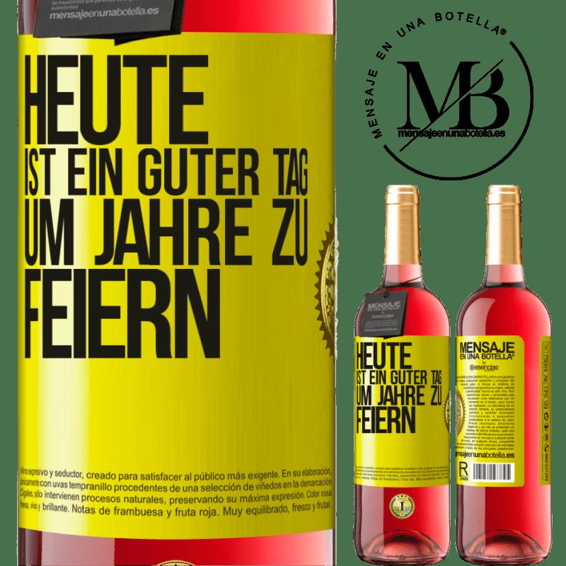 24,95 € Kostenloser Versand   Roséwein ROSÉ Ausgabe Heute ist ein guter Tag, um Jahre zu feiern Gelbes Etikett. Anpassbares Etikett Junger Wein Ernte 2020 Tempranillo