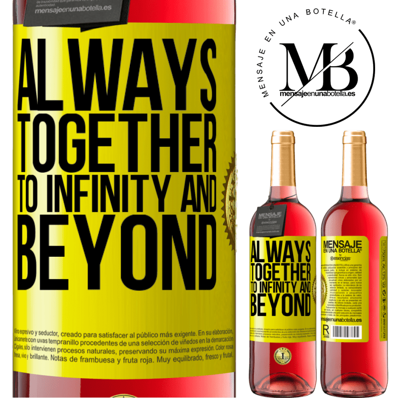 24,95 € Free Shipping | Rosé Wine ROSÉ Edition Always together to infinity and beyond Yellow Label. Customizable label Young wine Harvest 2020 Tempranillo