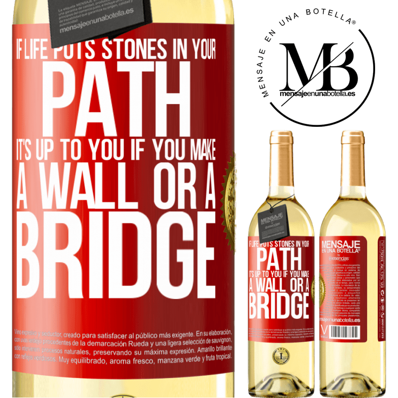 24,95 € Free Shipping | White Wine WHITE Edition If life puts stones in your path, it's up to you if you make a wall or a bridge Red Label. Customizable label Young wine Harvest 2020 Verdejo