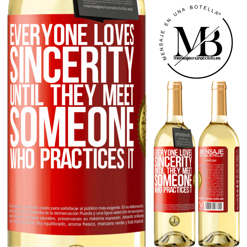 24,95 € Free Shipping | White Wine WHITE Edition Everyone loves sincerity. Until they meet someone who practices it Red Label. Customizable label Young wine Harvest 2020 Verdejo