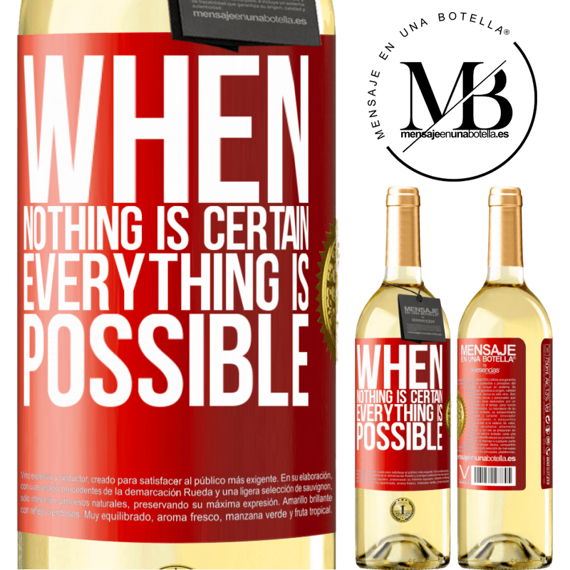 24,95 € Free Shipping | White Wine WHITE Edition When nothing is certain, everything is possible Red Label. Customizable label Young wine Harvest 2020 Verdejo