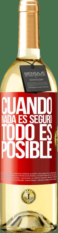 24,95 € Envío gratis | Vino Blanco Edición WHITE Cuando nada es seguro, todo es posible Etiqueta Roja. Etiqueta personalizable Vino joven Cosecha 2020 Verdejo