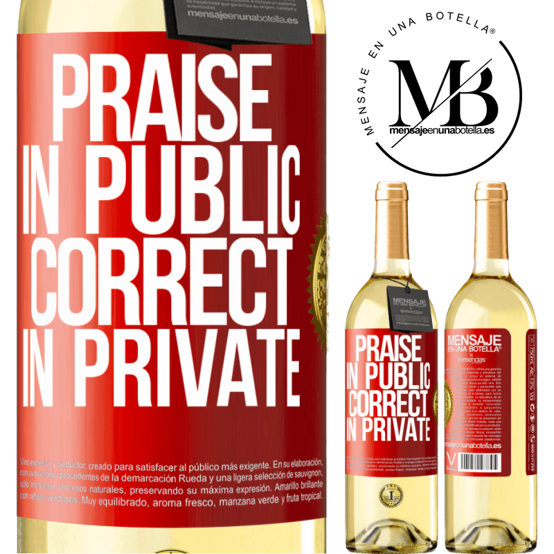 24,95 € Free Shipping | White Wine WHITE Edition Praise in public, correct in private Red Label. Customizable label Young wine Harvest 2020 Verdejo