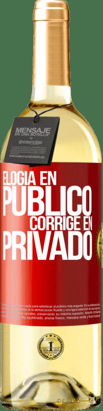 24,95 € Envío gratis | Vino Blanco Edición WHITE Elogia en público, corrige en privado Etiqueta Roja. Etiqueta personalizable Vino joven Cosecha 2020 Verdejo