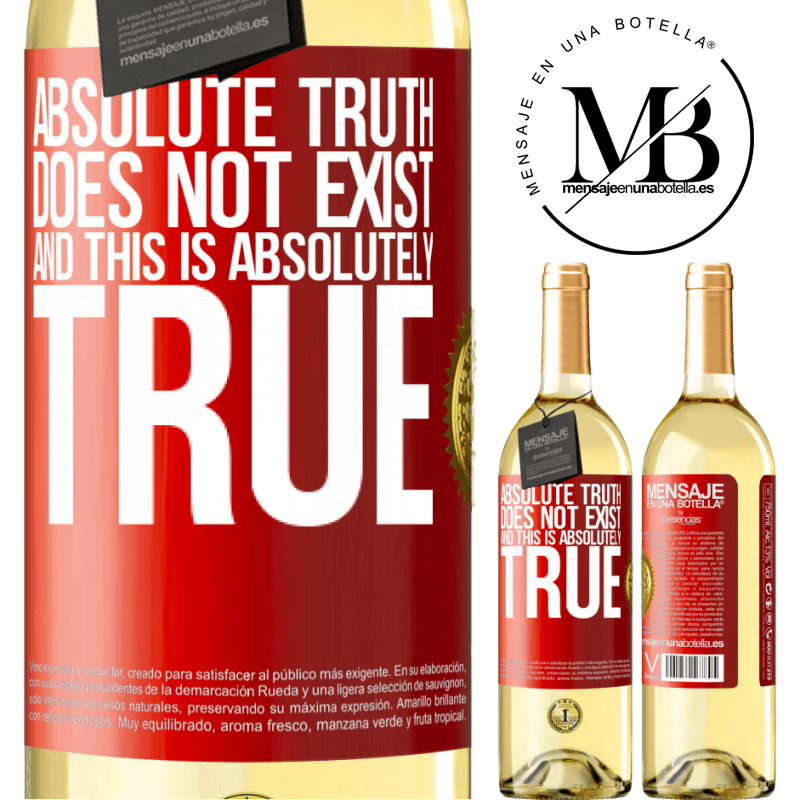 24,95 € Free Shipping   White Wine WHITE Edition Absolute truth does not exist ... and this is absolutely true Red Label. Customizable label Young wine Harvest 2020 Verdejo