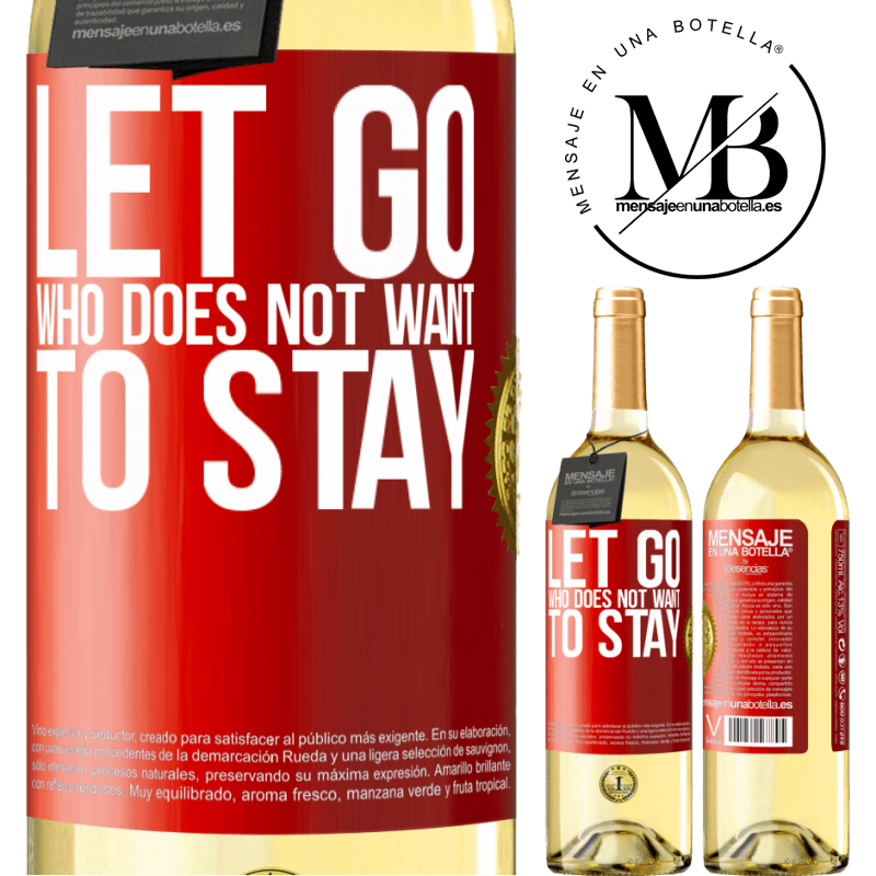 24,95 € Free Shipping | White Wine WHITE Edition Let go who does not want to stay Red Label. Customizable label Young wine Harvest 2020 Verdejo