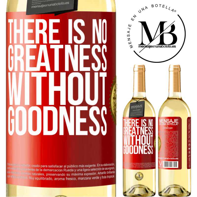 24,95 € Free Shipping | White Wine WHITE Edition There is no greatness without goodness Red Label. Customizable label Young wine Harvest 2020 Verdejo