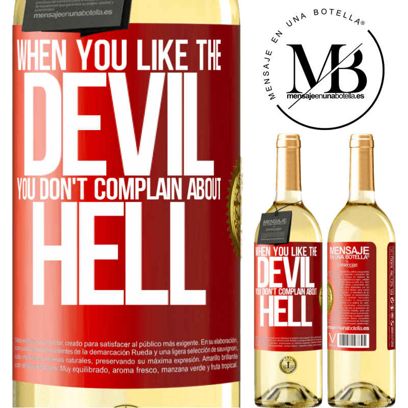 24,95 € Free Shipping | White Wine WHITE Edition When you like the devil you don't complain about hell Red Label. Customizable label Young wine Harvest 2020 Verdejo