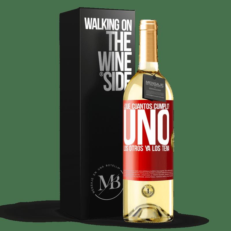 24,95 € Envoi gratuit | Vin blanc Édition WHITE ¿Quel âge j'ai? UN. Les autres les avaient déjà Étiquette Rouge. Étiquette personnalisable Vin jeune Récolte 2020 Verdejo
