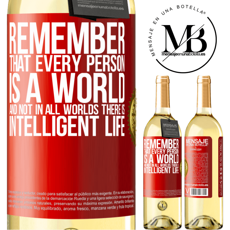 24,95 € Free Shipping   White Wine WHITE Edition Remember that every person is a world, and not in all worlds there is intelligent life Red Label. Customizable label Young wine Harvest 2020 Verdejo