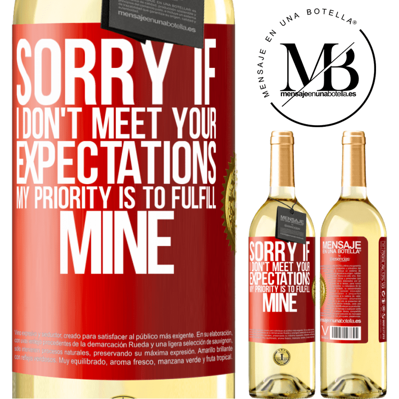 24,95 € Free Shipping | White Wine WHITE Edition Sorry if I don't meet your expectations. My priority is to fulfill mine Red Label. Customizable label Young wine Harvest 2020 Verdejo