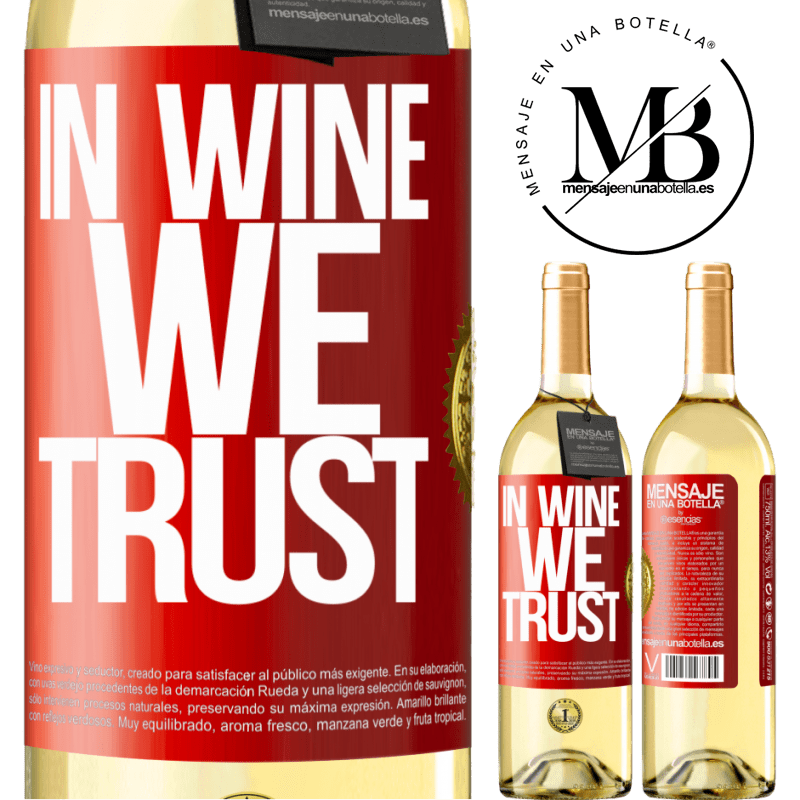 24,95 € Free Shipping | White Wine WHITE Edition in wine we trust Red Label. Customizable label Young wine Harvest 2020 Verdejo