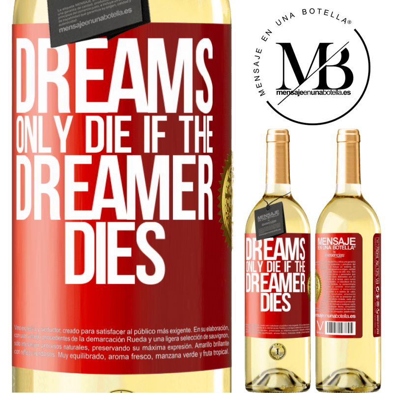 24,95 € Free Shipping | White Wine WHITE Edition Dreams only die if the dreamer dies Red Label. Customizable label Young wine Harvest 2020 Verdejo