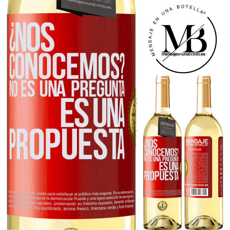 24,95 € Free Shipping | White Wine WHITE Edition We know each other? It is not a question, it is a proposal Red Label. Customizable label Young wine Harvest 2020 Verdejo