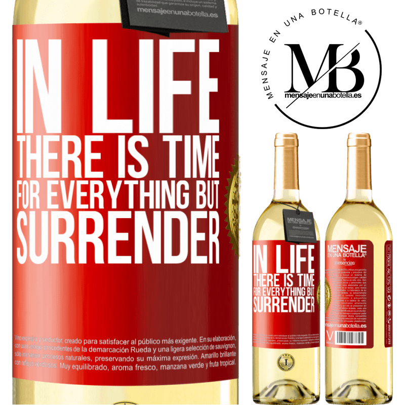 24,95 € Free Shipping   White Wine WHITE Edition In life there is time for everything but surrender Red Label. Customizable label Young wine Harvest 2020 Verdejo