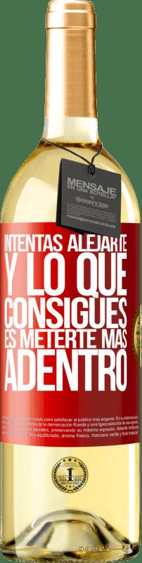 24,95 € Envío gratis | Vino Blanco Edición WHITE Intentas alejarte y lo que consigues es meterte más adentro Etiqueta Roja. Etiqueta personalizable Vino joven Cosecha 2020 Verdejo