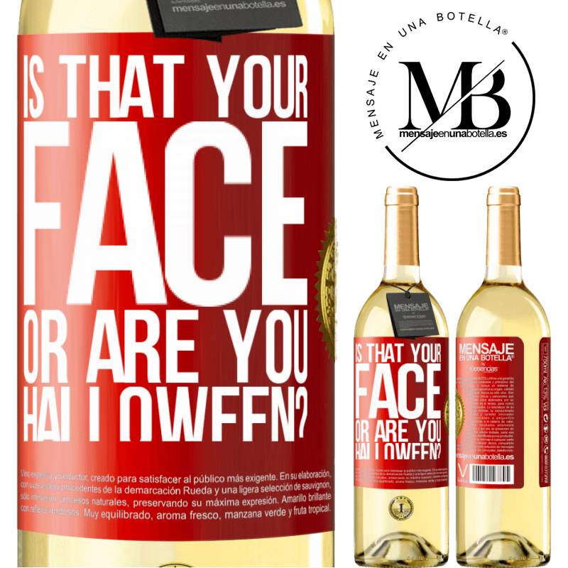 24,95 € Free Shipping | White Wine WHITE Edition is that your face or are you Halloween? Red Label. Customizable label Young wine Harvest 2020 Verdejo