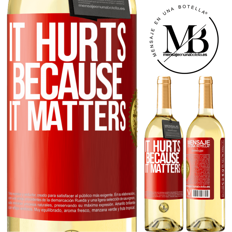 24,95 € Free Shipping   White Wine WHITE Edition It hurts because it matters Red Label. Customizable label Young wine Harvest 2020 Verdejo