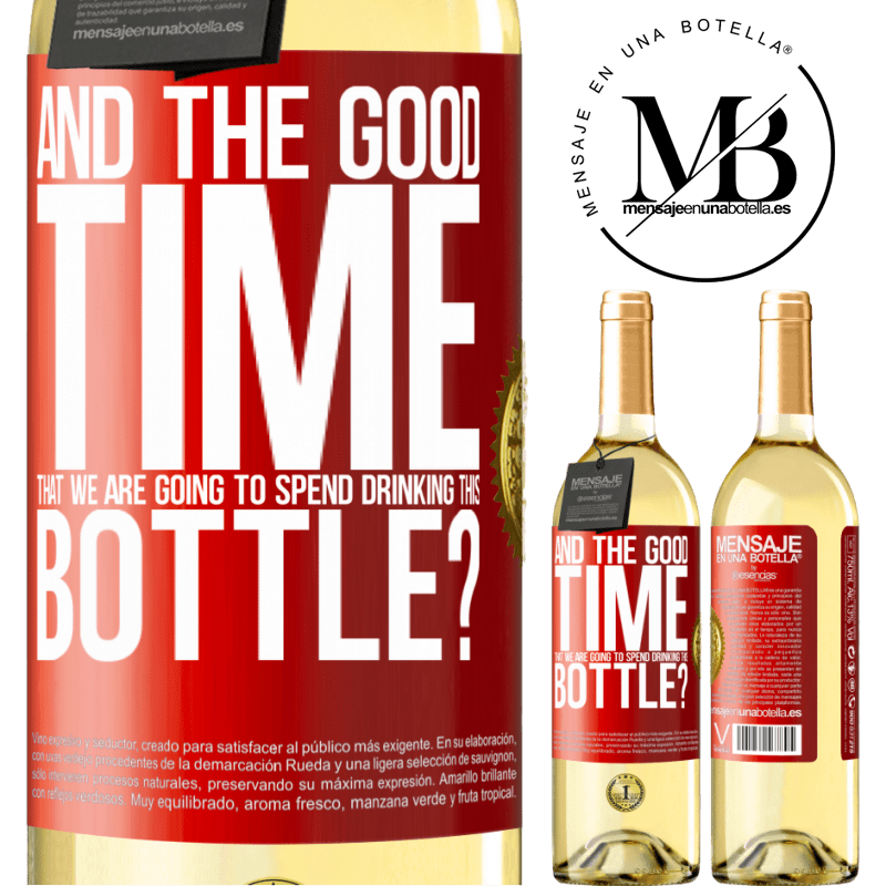 24,95 € Free Shipping | White Wine WHITE Edition and the good time that we are going to spend drinking this bottle? Red Label. Customizable label Young wine Harvest 2020 Verdejo