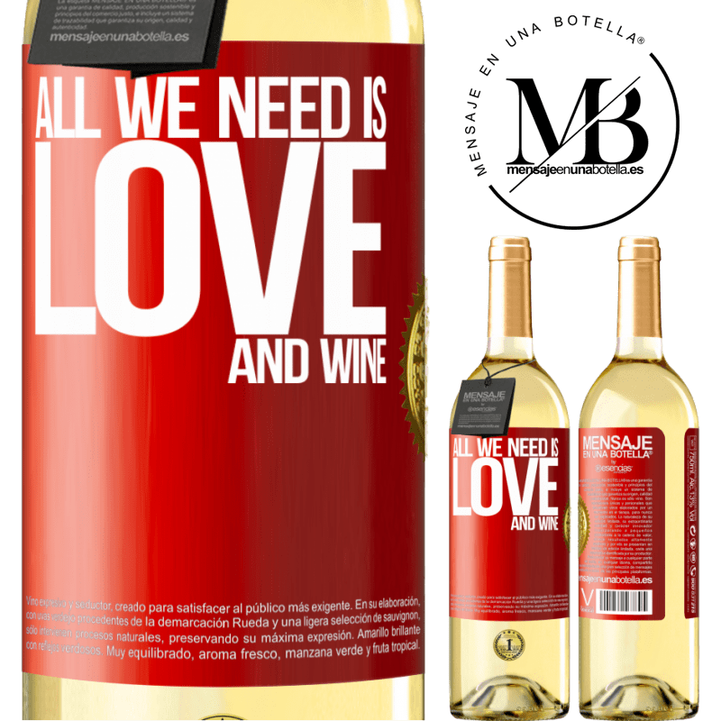 24,95 € Free Shipping   White Wine WHITE Edition All we need is love and wine Red Label. Customizable label Young wine Harvest 2020 Verdejo