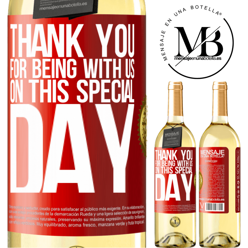 24,95 € Free Shipping   White Wine WHITE Edition Thank you for being with us on this special day Red Label. Customizable label Young wine Harvest 2020 Verdejo