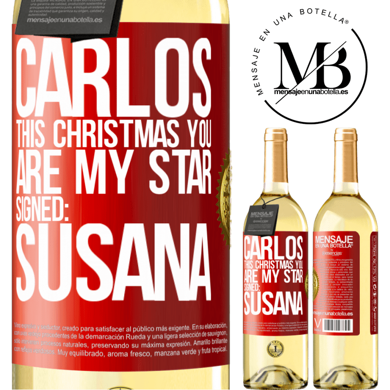 24,95 € Free Shipping   White Wine WHITE Edition Carlos, this Christmas you are my star. Signed: Susana Red Label. Customizable label Young wine Harvest 2020 Verdejo